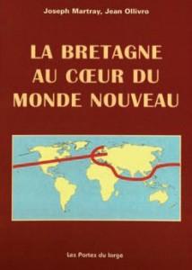 Couverture de l'ouvrage La Bretagne au coeur du monde nouveau