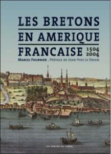 Couverture du livre Les Bretons en Amérique française 1504-2004