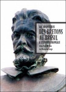 Couverture du livre Les Aventures des Bretons au Brésil à l'époque coloniale