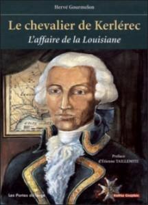 Couverture du livre Le Chevalier de Kerlérec. L'affaire de la Louisiane