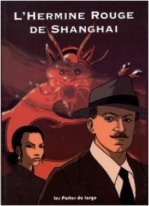 Couverture du livre L'Hermine rouge de Shanghai