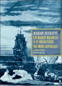 Couverture du livre Marc Joseph Marion Dufresne. Un marin malouin à la découverte des mers australes