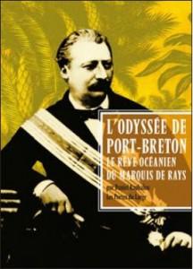 Couverture du livre L'Odyssée de Port-Breton ou le rêve océanien du marquis de Rays