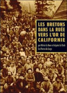 Couverture du livre Les Bretons dans la ruée vers l'or de Californie